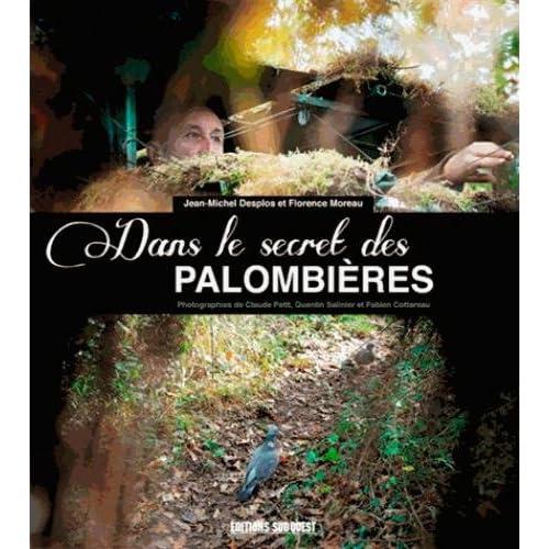DANS LE SECRET DES PALOMBIERES