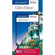 Côte d'Azur - Buch mit flipmap: Polyglott on tour Reiseführer