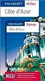 Côte d'Azur - Buch mit flipmap: Polyglott on tour Reiseführer - Natalie John, Björn Stüben