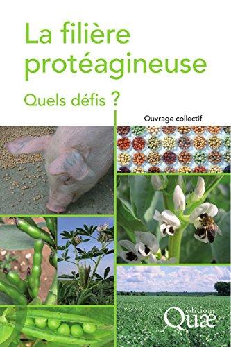 La filière protéagineuse: Quels défis ? (Un point sur les filières...) par Jacques Guéguen