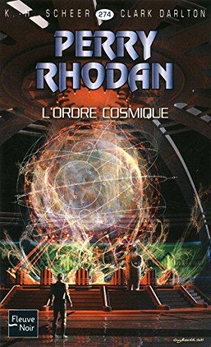 Perry Rhodan n°274 - L'Ordre cosmique par Clark DARLTON