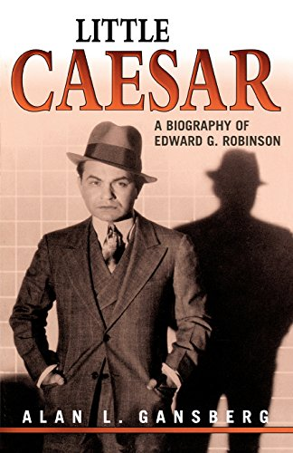little-caesar-a-biography-of-edward-g-robinson
