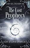 The Lost Prophecy - Vom Sturm erweckt (Elemente-Reihe 1)