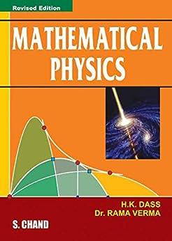 Mathematical Physics by [H K Dass]
