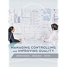 Managing, Controlling, and Improving Quality