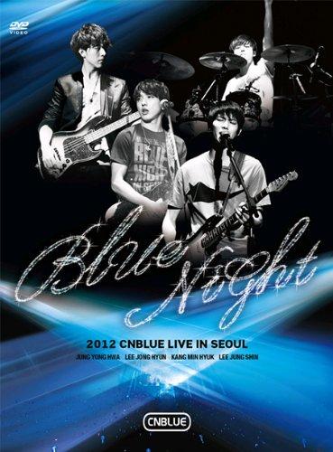 Korean Idol Dvd, 2012 Cnblue Live in Seoul : Blue Night[002kr] (Cnblue Dvd)