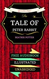 Image de The Tale of Peter Rabbit: By Beatrix Potter  & Illustrated (An Audiobook Free!)