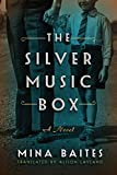 The Silver Music Box (The Silver Music Box series Book 1) by Mina Baites