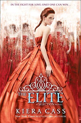 The Elite (The Selection, Book 2) por Kiera Cass