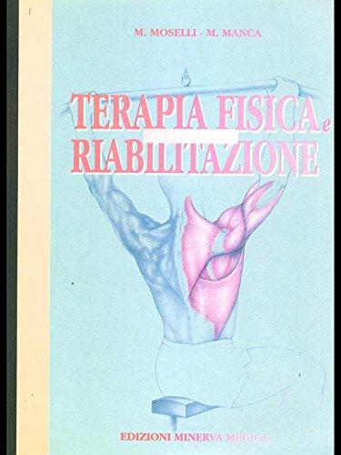 Manuale di terapia fisica e riabilitazione