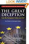 The Great Deception: The Secret Histo...