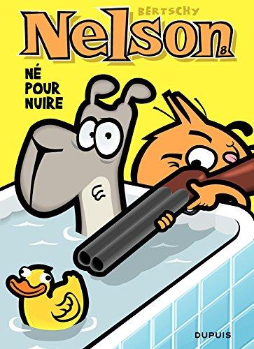 Nelson – tome 8 - Né pour nuire par Bertschy