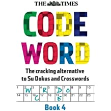 Times Codeword 4 by The Times Mind Games (2012-07-01)