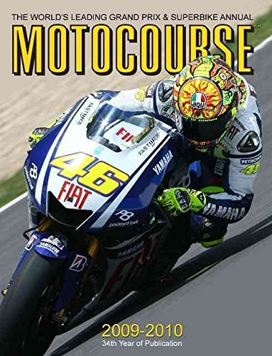 [(Motocourse Annual 2009-2010 : The World's Leading Grand Prix and Superbike Annual)] [By (author) Michael Scott] published on (February, 2010) par Michael Scott
