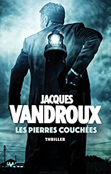 Les Pierres couchées (French Edition) by [Vandroux, Jacques]