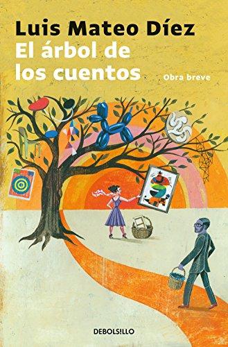 El árbol de los cuentos por Luis Mateo Díez
