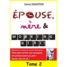 Epouse, mère et working girl - Tome 2