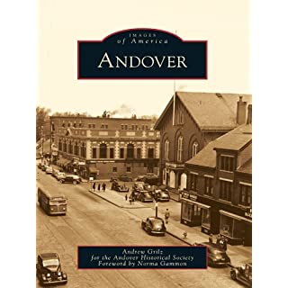 Andover (Images of America (Arcadia Publishing))