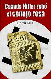 Cuando Hitler robó el conejo rosa par Judith Kerr