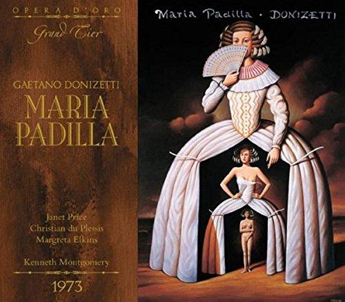 Donizetti : Maria Padilla. Price, Montgomery.