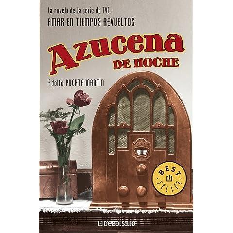 Azucena de noche: La novela de la serie de TVE