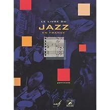 Le livre du jazz en France