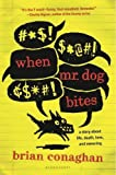 When Mr. Dog Bites price comparison at Flipkart, Amazon, Crossword, Uread, Bookadda, Landmark, Homeshop18