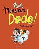 "Afficher ""Hello monsieur Dodo !"""