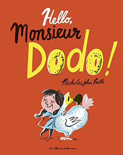 Hello, monsieur dodo !