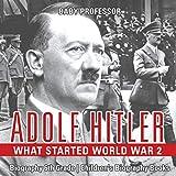 Best 6th Grade Books - Adolf Hitler - What Started World War 2 Review