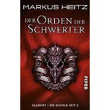 Der Orden der Schwerter: Ulldart - Die Dunkle Zeit 2