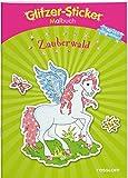 Glitzer-Sticker-Malbuch. Zauberwald: Mit 45 glitzernden Stickern! (Malbücher und -blöcke)