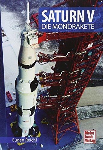 Saturn V: Die Mondrakete (Raumfahrt-Bibliothek) - A/v-kit Modell