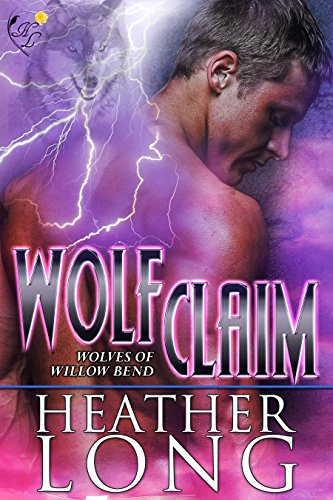 Wolf Claim: Wolves of Willow Bend (English Edition)