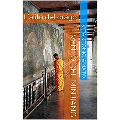 Il Vento Del Minjiang: L'alito Del Drago