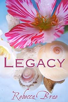 Legacy (Short) by [Brae, Rebecca]