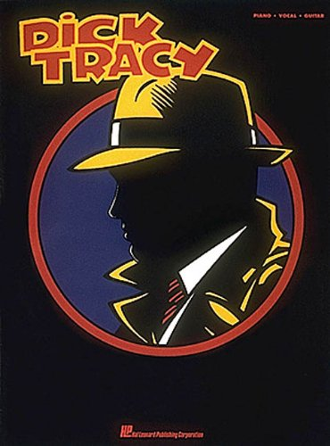 Dick Tracy: Piano, Vocal, Guitar (Elfman Danny Dick Tracy)