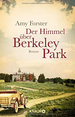 Der Himmel über Berkeley Park: Roman