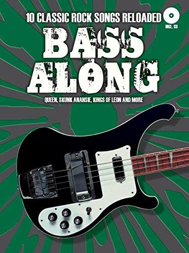 Bass Along - Classic Rock Reloaded: Noten, CD für Bass-Gitarre