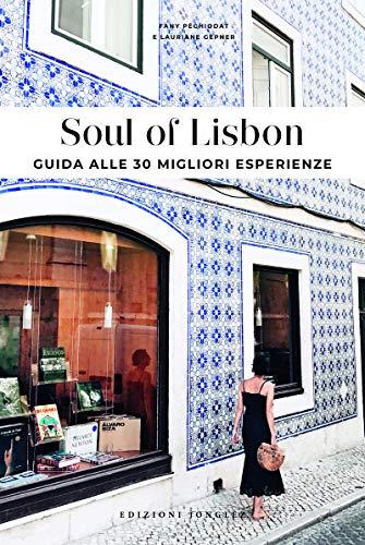 Soul of Lisbon : Guida alle 30 migliori esperienze