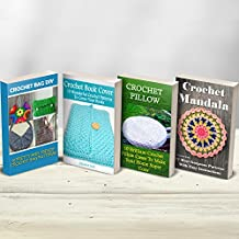 Everyday Crochet Big Collection: Beautiful And Easy Crochet Patterns To Create Your Own Crochet Bags, Pillows, Book Covers Or Crochet Mandalas: (Crochet ... Dummies, Crochet Patterns) (English Edition)