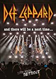 Def Leppard - And There Will Be a Next Time... Live from Detroit [Import italien]