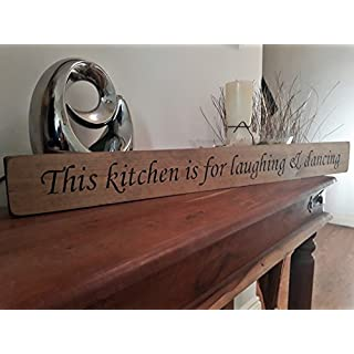 Austin Sloan This kitchen is for laughing and dancing Wooden Sign Shabby Chic