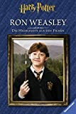 Harry Potter?. Die Highlights aus den Filmen. Ron Weasley? - Felicity Baker