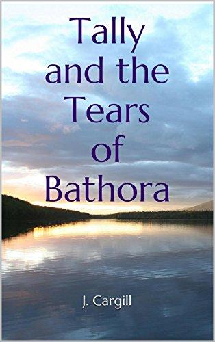 tally-and-the-tears-of-bathora-english-edition