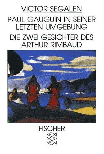 Buchseite und Rezensionen zu 'Paul Gauguin in seiner letzten Umgebung /Die zwei Gesichter des Arthur Rimbaud' von Victor Segalen