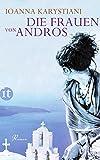 Die Frauen von Andros: Roman (insel taschenbuch)
