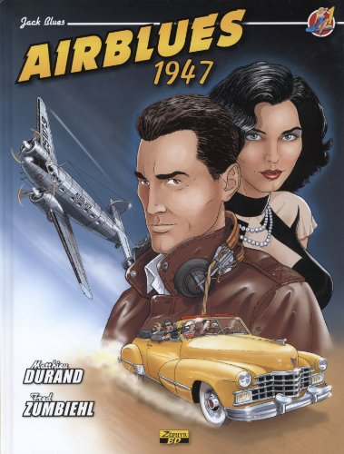 Jack Blues, Tome 1 : Airblues 1947