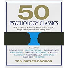 50 Psychology Classics: Who We Are, How We Think, What We Do (Your Coach in a Box)