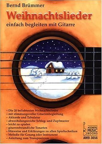 Weihnachtslieder: Einfach begleiten mit